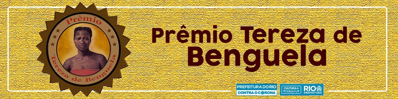 PRÊMIO TEREZA DE BENGUELA
