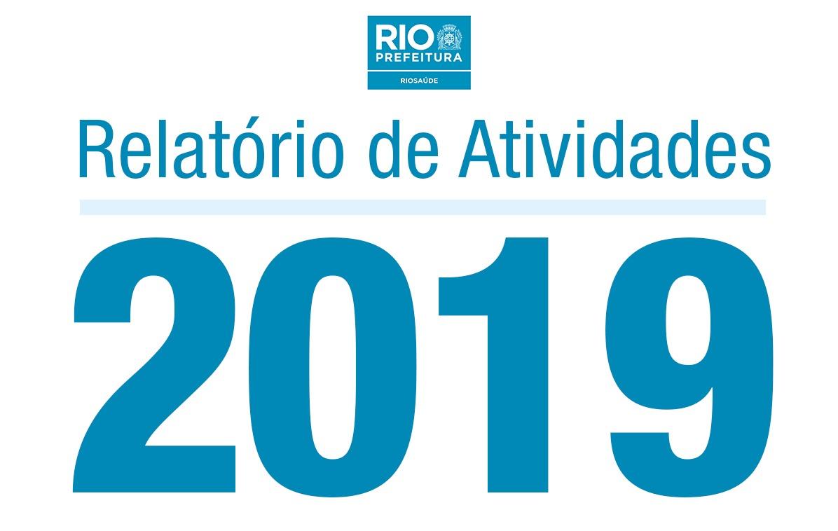 Acesse o Relatório de Atividades de 2019 da RioSaúde