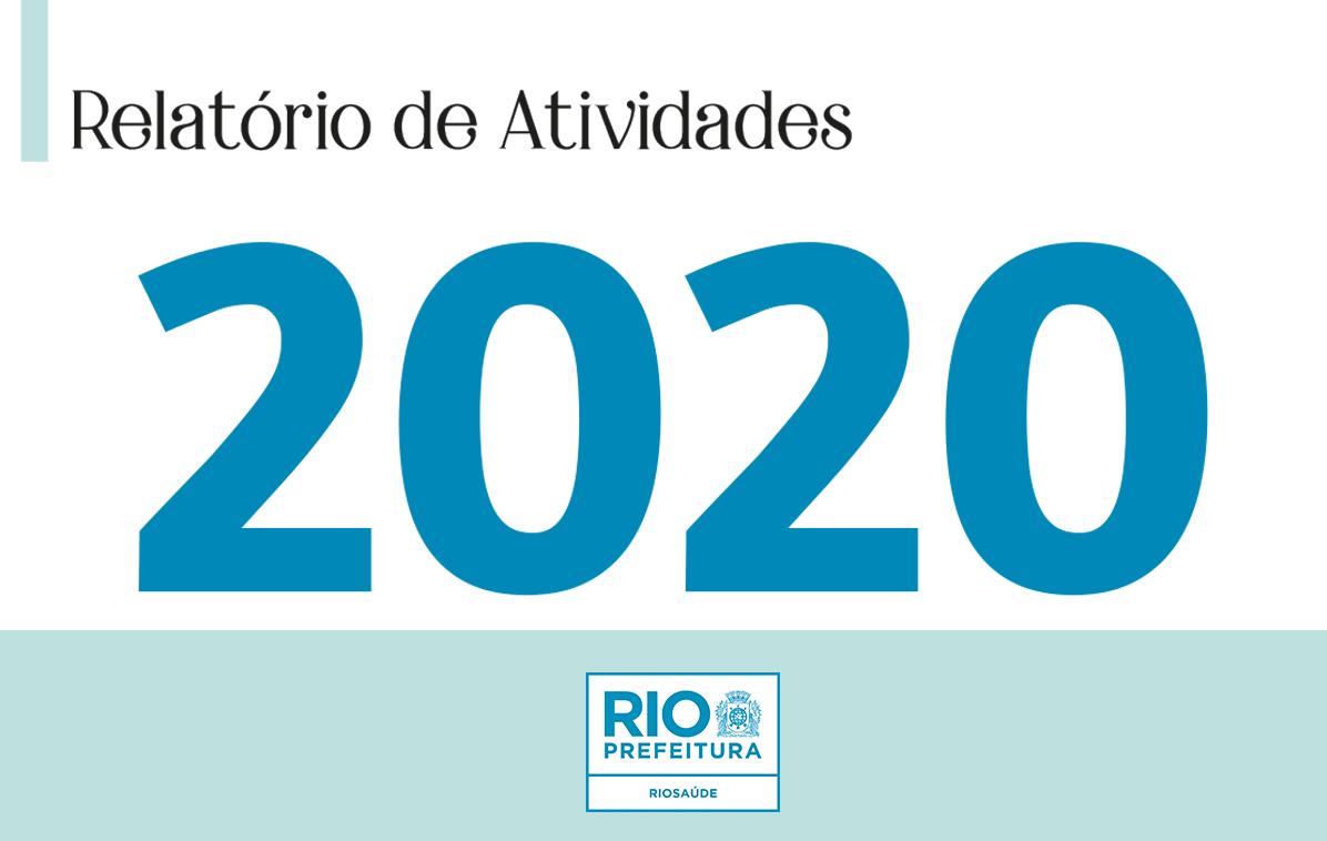 Acesse o Relatório de Atividades de 2020 da RioSaúde