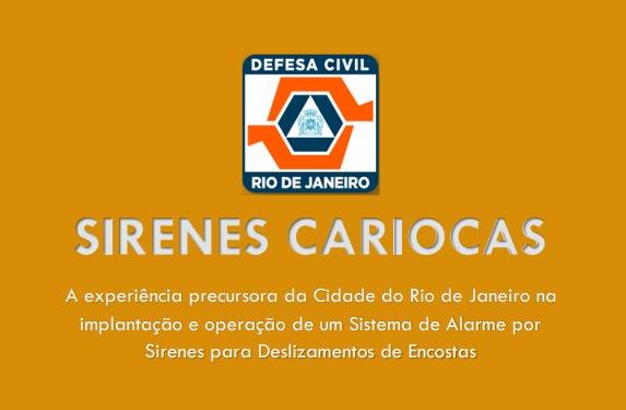 Defesa Civil do Rio lança livro sobre o sistema de alerta comunitário com uso de sirenes