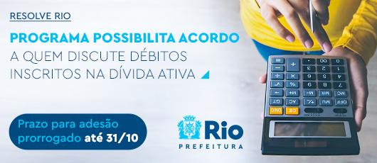 Resolve Rio: Procuradoria do Município estende prazo para adesão