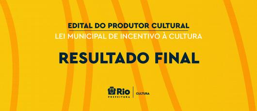 BANNER ROTATIVO - EDITAL DO PRODUTOR CULTURAL - RESULTADO FINAL