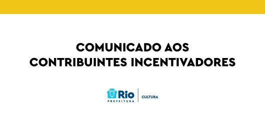 comunicado contribuinte incentivador