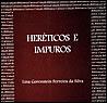 Heréticos e Impuros: A Inquisição e os Cristãos-Novos no Rio de Janeiro