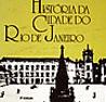 História da Cidade do Rio de Janeiro