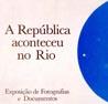 A República Aconteceu no Rio