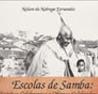 Escolas de Samba: Sujeitos Celebrantes e Objetos Celebrados