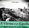 A Vitrine e o Espelho: O Rio de Janeiro de Carlos Sampaio