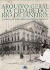 Arquivo Geral da Cidade do Rio de Janeiro: a travessia da