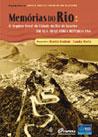 Memórias do Rio: O Arquivo Geral da Cidade do Rio de Janeiro em sua trajetória republicana