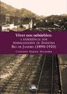 Viver nos subúrbios: a experiência dos trabalhadores de Inhaúma (Rio de Janeiro, 1890-1910)