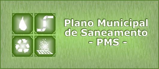 Plano Municipal de Saneamento – PMS