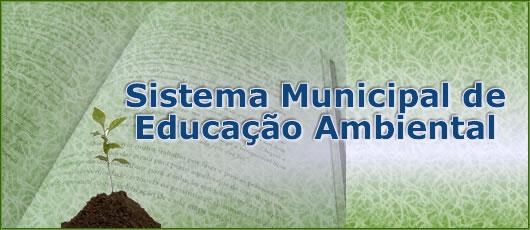 Sistema Municipal de Educação Ambiental