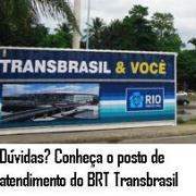 BRT Transbrasil ganha primeiro posto de atendimeto presencial