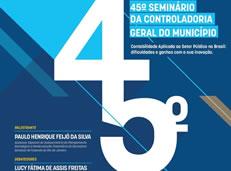 45º Seminário da Controladoria Geral do Município