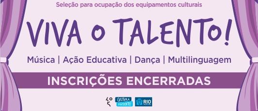 viva o talento!