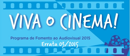A RIOFILME divulga o resultado dos projetos inabilitados no edital Viva o Cinema!