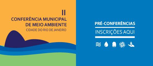 2ª Conferência Municipal de Meio Ambiente da Cidade do Rio de Janeiro