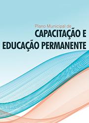 Plano Municipal de Capacitação e Educação Permanente