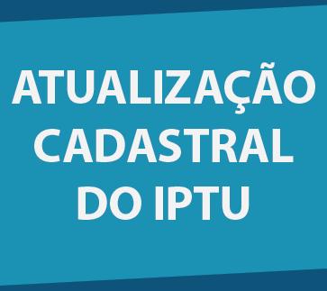 Atualização Cadastral do IPTU