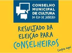 CONSELHO MUNICIPAL DE CULTURA RESULTADO DA ELEIÇÃO DE CONSELHEIROS DA SOCIEDADE CIVIL