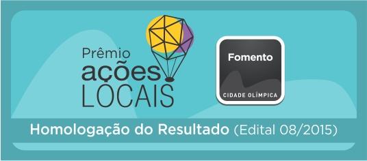 Edital Prêmio Ações Locais - 2015 (Edital 07/2015)   Homologação