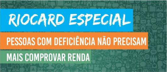 RioCard Especial: pessoas com deficiência não precisam mais comprovar renda