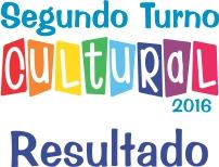 RESULTADO DO EDITAL DE CHAMAMENTO PÚBLICO ARA PROJETO SEGUNDO TURNO CULTURAL 2016.