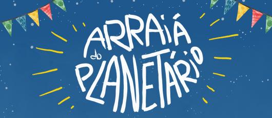 """Food Trucks, comidas típicas e quadrilhas agitam o """"Arraiá do Planetário"""""""