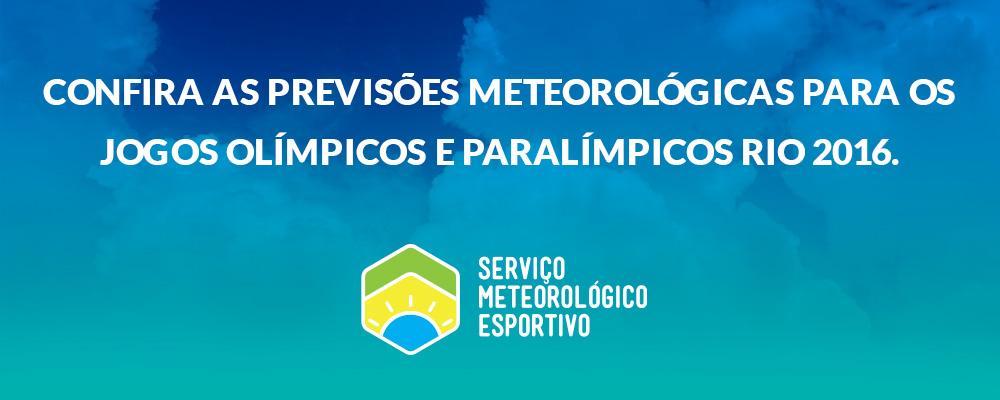 Serviço Meteorológico Esportivo - Rio 2016