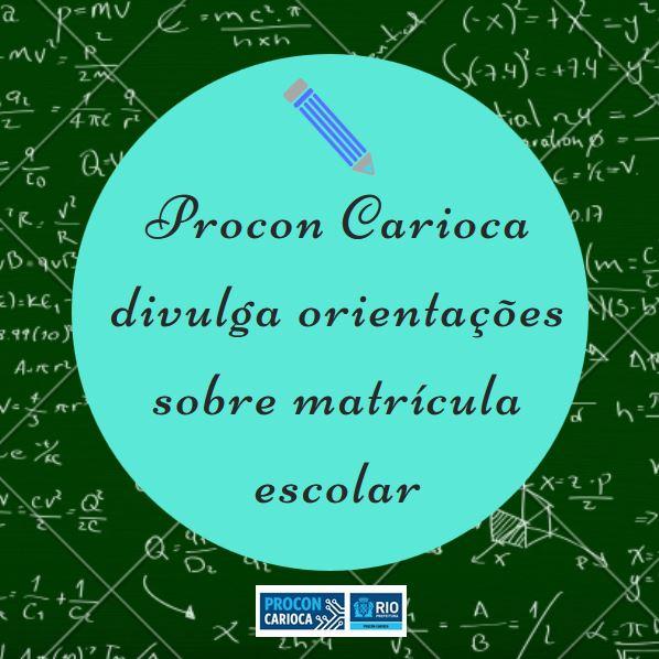 Procon Carioca orienta sobre matrículas em escolas particulares