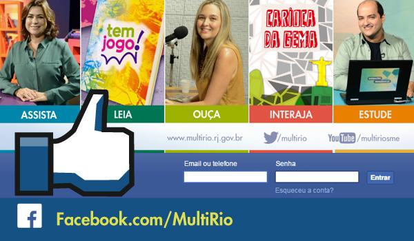Confira a página oficial da MultiRio no Facebook