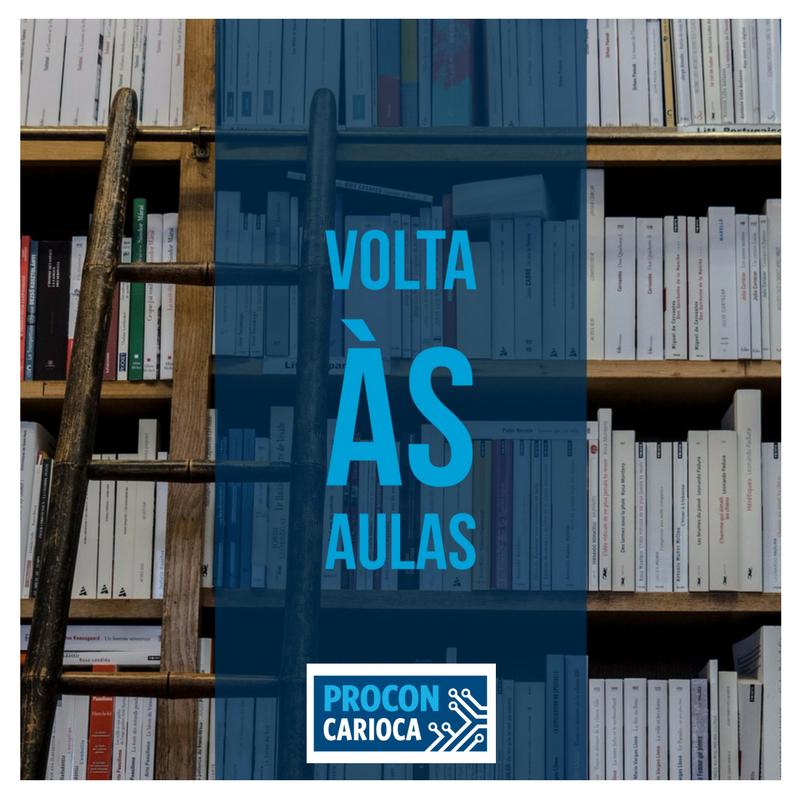 Procon Carioca lança campanha com dicas para volta às aulas