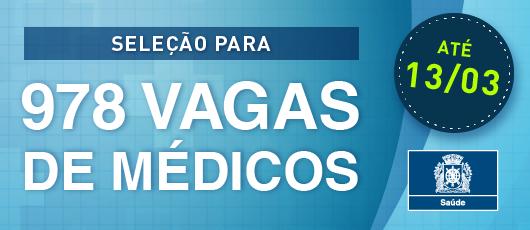 Saúde lança edital para contratar 978 médicos temporários