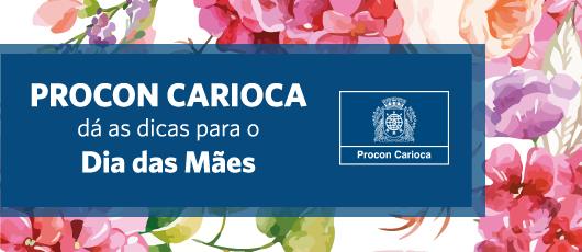 Procon Carioca dá as dicas para o Dia das Mães