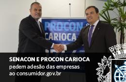 Senacon e Procon Carioca pedem adesão das empresas ao consumidor.gov.br
