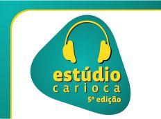 PROJETO ESTÚDIO CARIOCA - 5ª EDIÇÃO