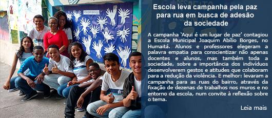 Escola leva campanha pela paz para as ruas do Humaitá