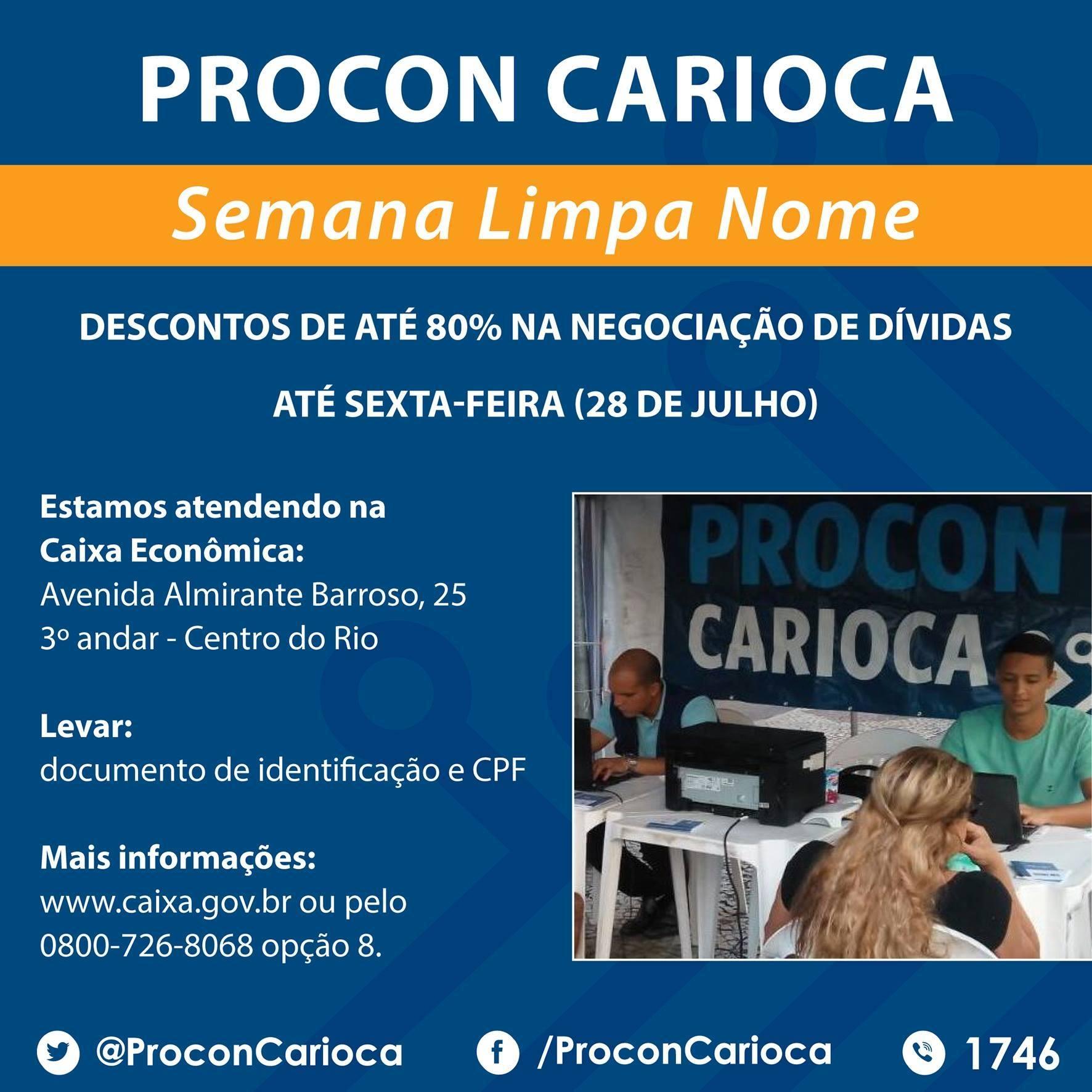 Procon Carioca e Caixa alertam para último dia da Semana Limpa Nome