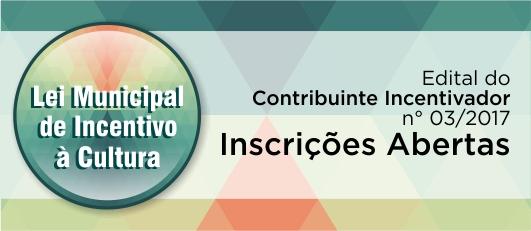 SMC LANÇA EDITAL DO CONTRIBUINTE INCENTIVADOR Nº 03/2017 - banner