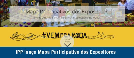 Projeto que dá samba: IPP lança Mapa Participativo dos Expositores