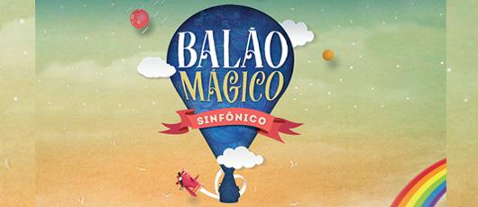 BALÃO MÁGICO SINFÔNICO