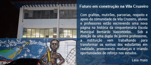 Futuro em construção na Vila Cruzeiro