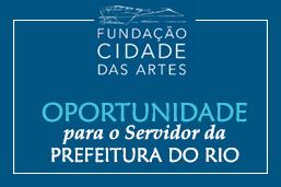 Oportunidade na Cidade das Artes