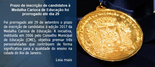 Prazo de inscrição de candidatos à Medalha Carioca de Educação foi prorrogado até dia 29