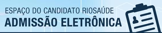Entenda o passo a passo do concurso da RioSaúde