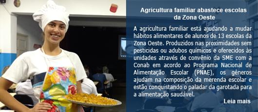 Agricultura familiar abastece escolas da Zona Oeste