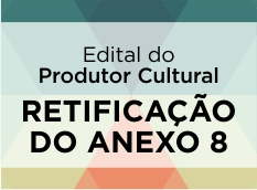 RETIFICAÇÃO DO ANEXO 8 -  DOCUMENTAÇÃO NECESSÁRIA PARA ENVIO JUNTO AO TERMO DE COMPROMISSO