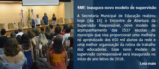 SME inaugura novo modelo de supervisão de suas 1537 unidades
