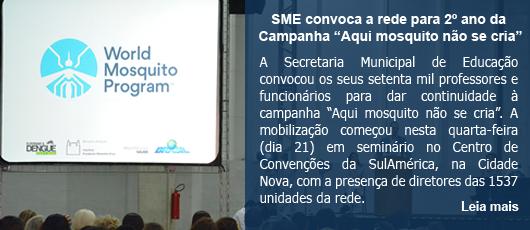 """SME convoca diretores para 2º ano da Campanha """"Aqui mosquito não se cria"""""""